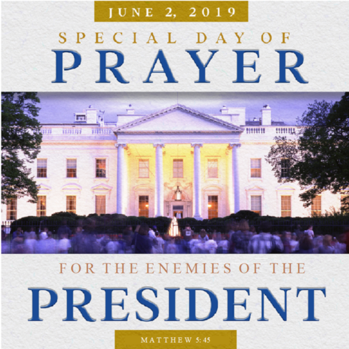 Special Day of Prayer for the Enemies of the President