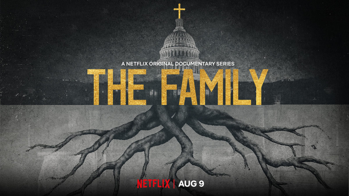 Reviews of Netflix Documentary The Family: Required Reading
