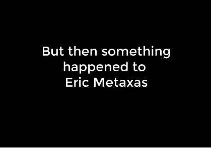 What Happened to Eric Metaxas? We May Finally Find Out!